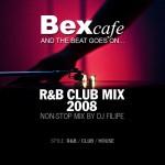BexCafe R&B Club Mix 2008