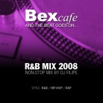 BexCafe R&B Non-Stop Mix 2008