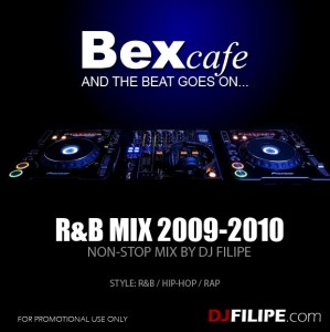 DJ FILIPE - BexCafe R&B Non-Stop Mix 2009-2010