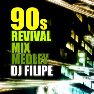 90's Revival Mix Medley (2010)