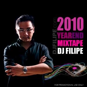 DJ FILIPE 2010 YEAR END MIXTAPE